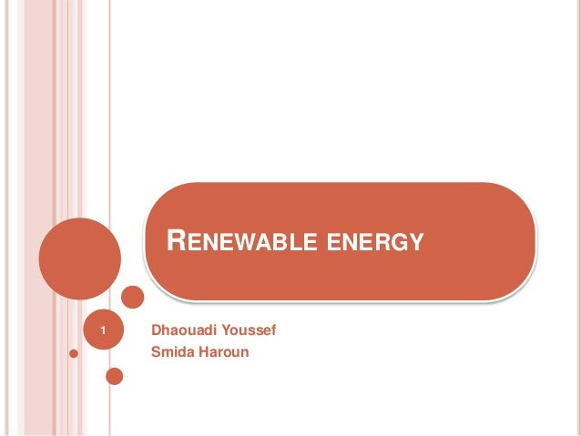 Dhaouadi Youssef Smida Haroun RENEWABLE ENERGY 1