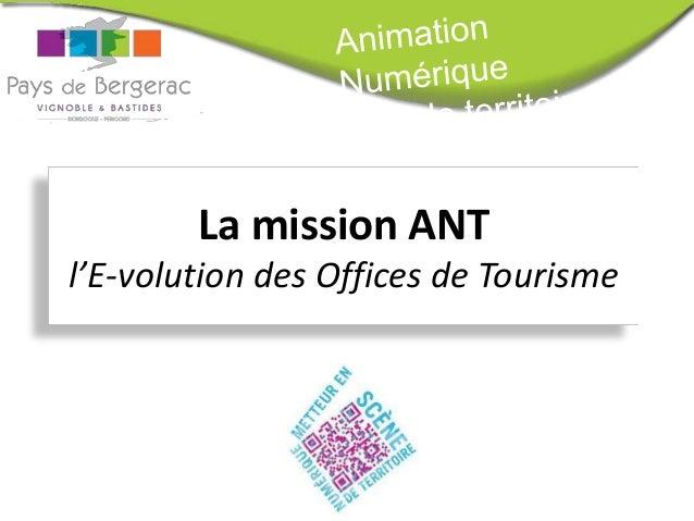 La mission ANT l'E-volution des Offices de Tourisme