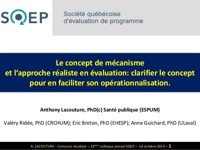 Le concept de mécanisme et l'approche réaliste en évaluation: clarifier le concept pour en faciliter son opérationnalisati...