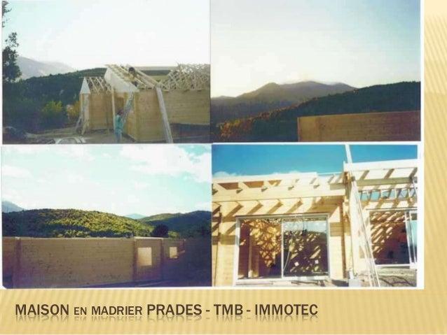 MAISON EN MADRIER PRADES -2- - TMB – IMMOTEC- LEVAGE AVEC HELICOPTÉRE