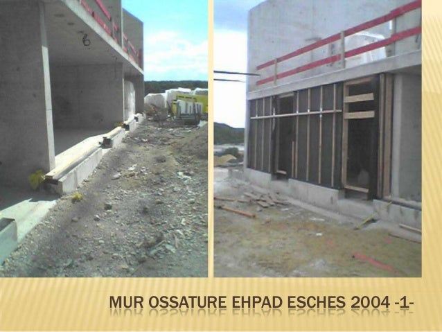MUR OSSATURE EHPAD ESCHES 2004 -2-