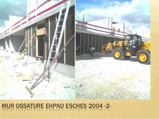 MUR OSSATURE EHPAD ESCHES 2004 -3-