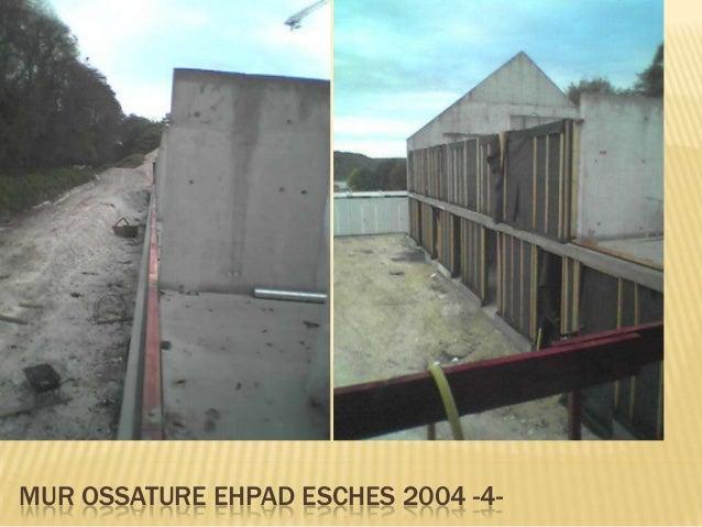 MUR OSSATURE EHPAD ESCHES 2004 -5-