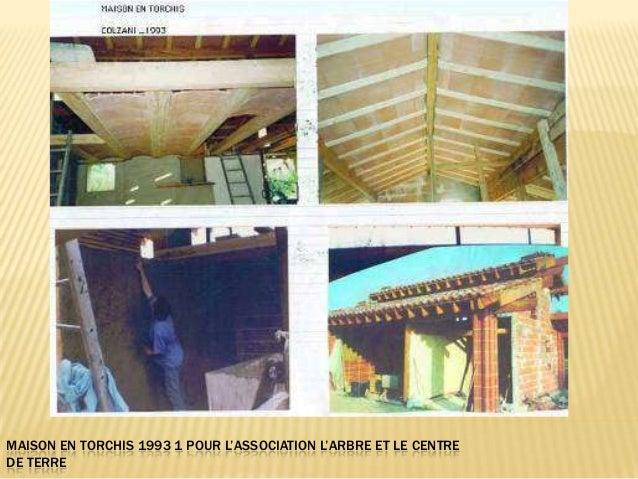 MAISON EN TORCHIS 1993 1 POUR L'ASSOCIATION L'ARBRE ET LE CENTREDE TERRE