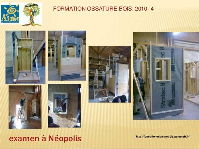 FORMATION OSSATURE BOIS 2011-2012 : 3                              Monteur Construction Bois .EXERCICES DE POSES DE PRECAD...