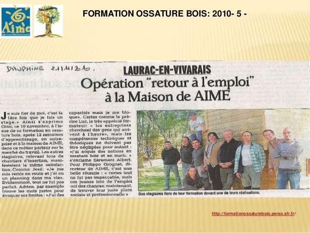 FORMATION OSSATURE BOIS 2011-2012 : 4                                                          Monteur Construction Bois ....