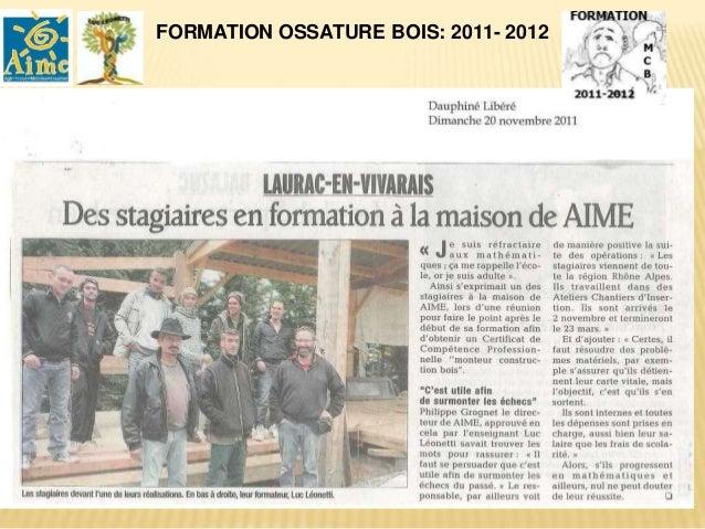 FORMATION OSSATURE BOIS 2012-2013 : 6             Monteur Construction Bois .
