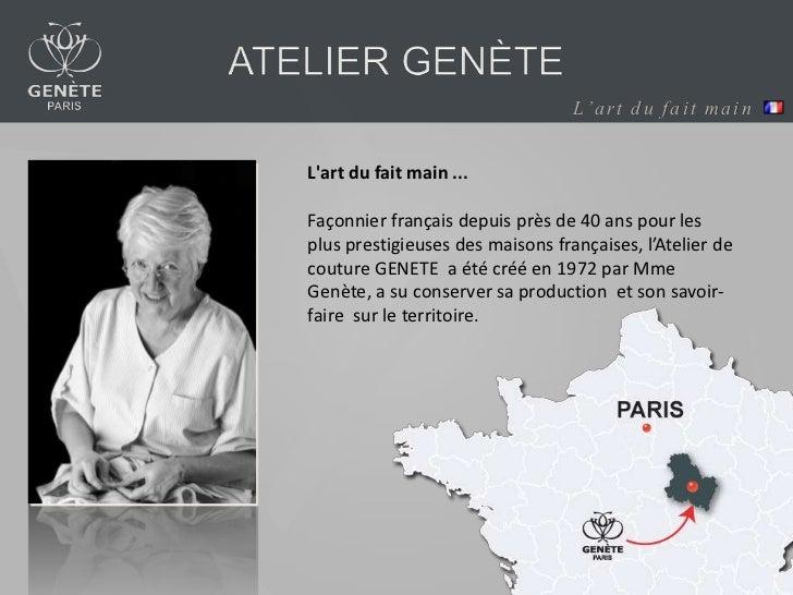 L' a r t d u f a i t m a i nLart du fait main ...Façonnier français depuis près de 40 ans pour lesplus prestigieuses des m...