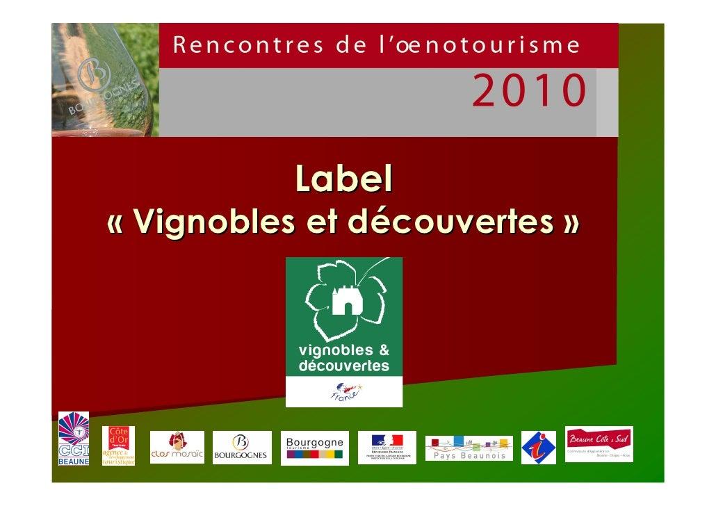 Label« Vignobles et découvertes »
