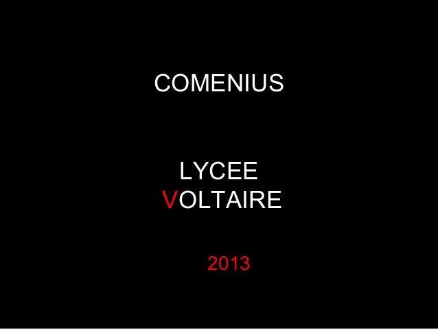 COMENIUS LYCEE VOLTAIRE 2013