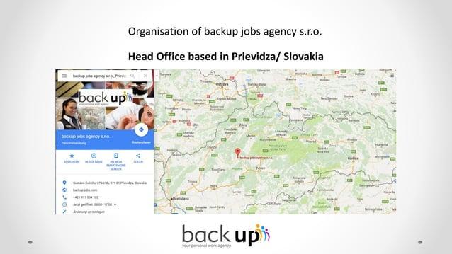 Organisation of backup jobs agency s.r.o. Branch Office of backup jobs agency s.r.o. in Ronneburg/ Germany