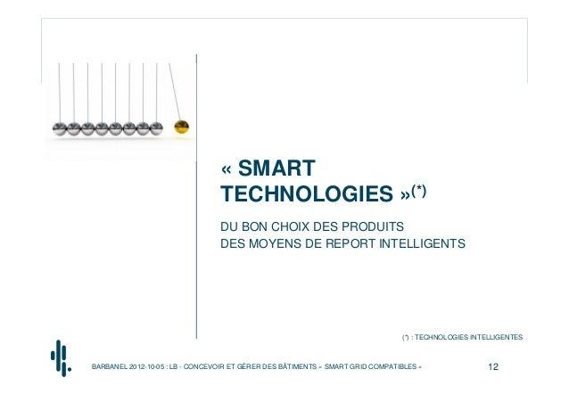 « SMART                                 TECHNOLOGIES »(*)                                 DU BON CHOIX DES PRODUITS       ...
