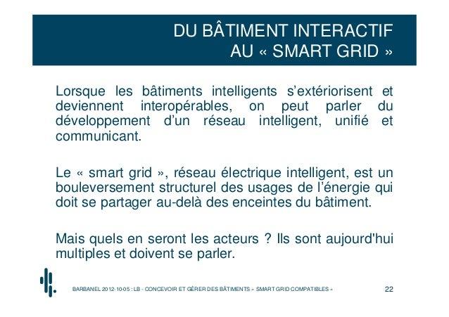 DU BÂTIMENT INTERACTIF                                        AU « SMART GRID »Lorsque les bâtiments intelligents s'extéri...