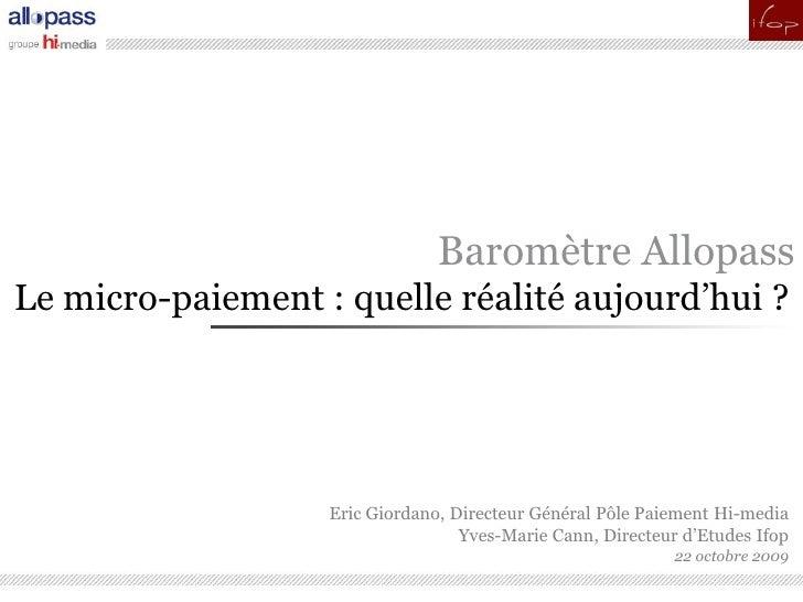 pour                                 Baromètre Allopass Le micro-paiement : quelle réalité aujourd'hui ?                  ...