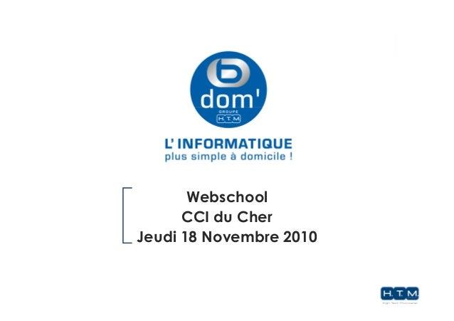 Webschool CCI du Cher Jeudi 18 Novembre 2010