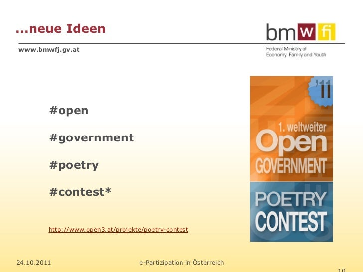 ...neue Ideenwww.bmwfj.gv.at         #open         #government         #poetry         #contest*         http://www.open3....