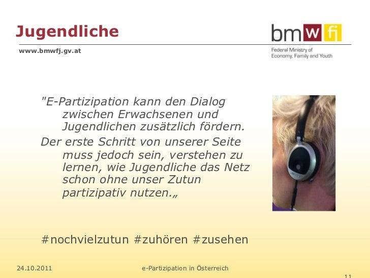 """Jugendlichewww.bmwfj.gv.at      """"E-Partizipation kann den Dialog          zwischen Erwachsenen und          Jugendlichen z..."""