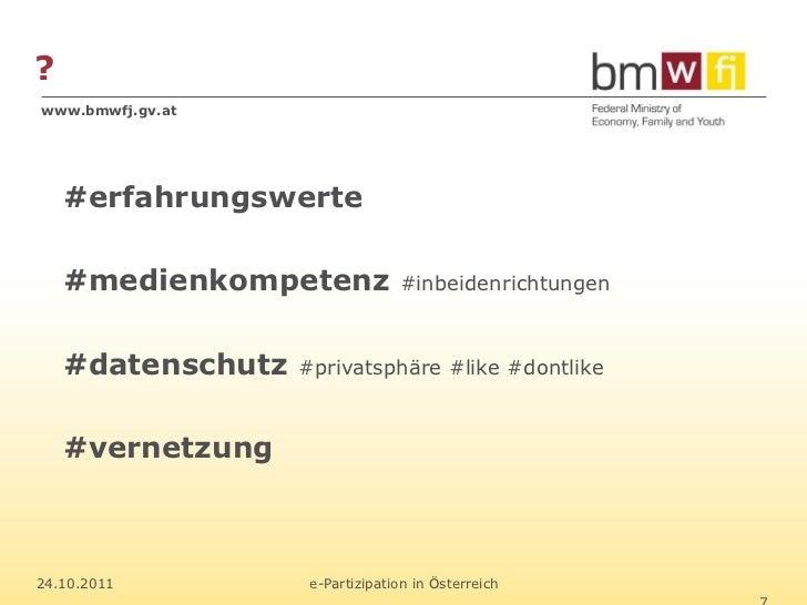 ?www.bmwfj.gv.at    #erfahrungswerte    #medienkompetenz             #inbeidenrichtungen    #datenschutz   #privatsphäre #...