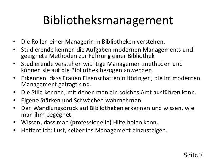 Bibliotheksmanagement• Die Rollen einer Managerin in Bibliotheken verstehen.• Studierende kennen die Aufgaben modernen Man...