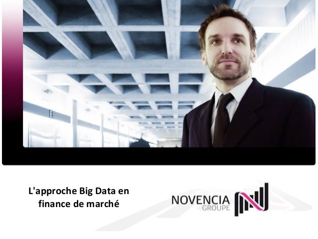 L'approche Big Data en finance de marché