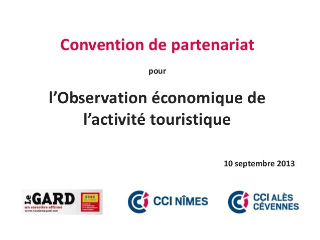 Convention de partenariat pour l'Observation économique de l'activité touristique 10 septembre 2013