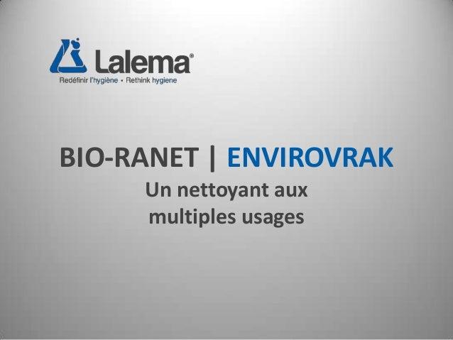 BIO-RANET | ENVIROVRAK Un nettoyant aux multiples usages
