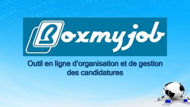 Outil en ligne d'organisation et de gestion des candidatures