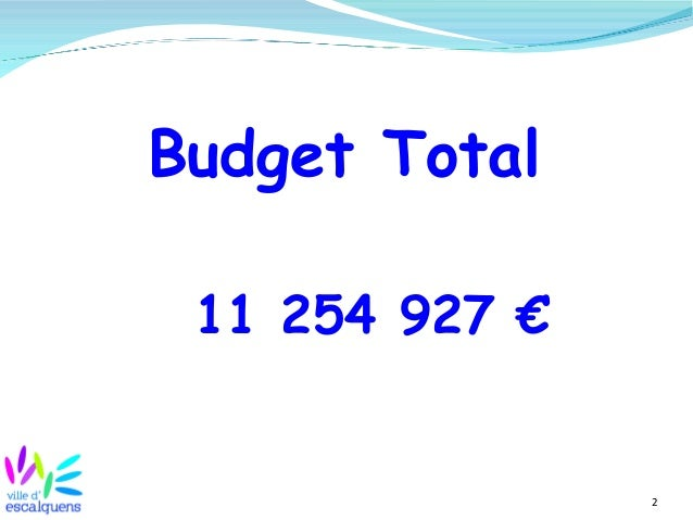 2 Budget Total 11 254 927 €