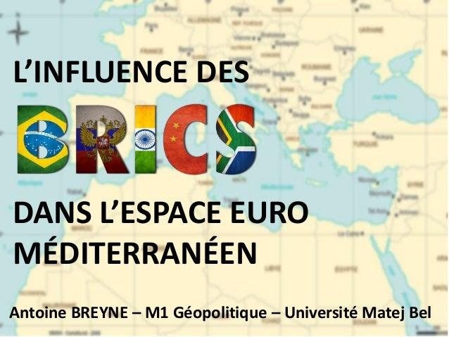 L'influence des BRICS dans l'espace euro-méditerranéen
