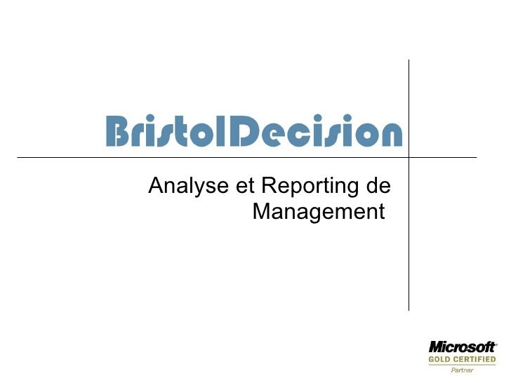 Analyse et Reporting de           Management