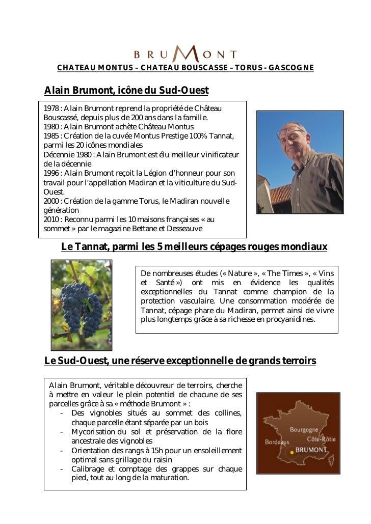 CHATEAU MONTUS – CHATEAU BOUSCASSE – TORUS - GASCOGNEAlain Brumont, icône du Sud-Ouest1978 : Alain Brumont reprend la prop...