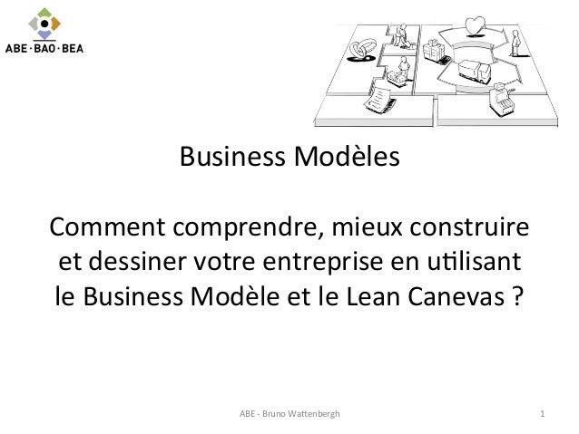 Business  Modèles      Comment  comprendre,  mieux  construire   et  dessiner  votre  entreprise  en...