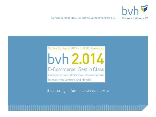 Bundesverband des Deutschen Versandhandels e.V.  Sponsoring-Informationen  (Stand: 11/2013)