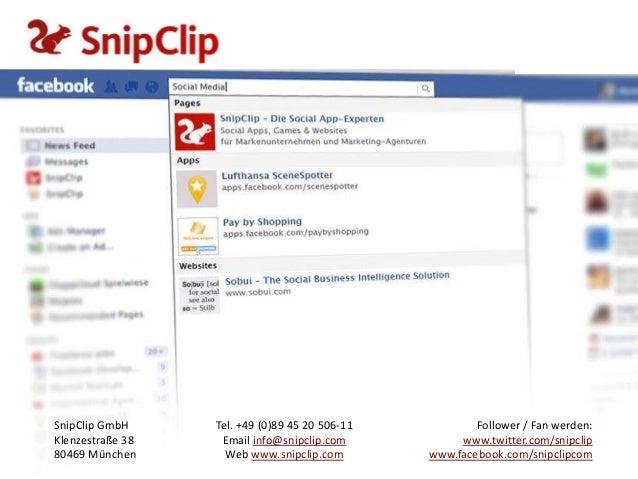 SnipClip GmbH     Tel. +49 (0)89 45 20 506-11           Follower / Fan werden:Klenzestraße 38    Email info@snipclip.com  ...