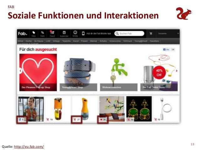 FAB   Soziale Funktionen und Interaktionen                                          13Quelle: http://eu.fab.com/