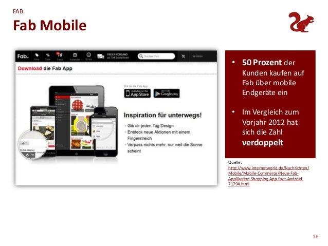 FABFab Mobile              • 50 Prozent der                   Kunden kaufen auf                   Fab über mobile         ...