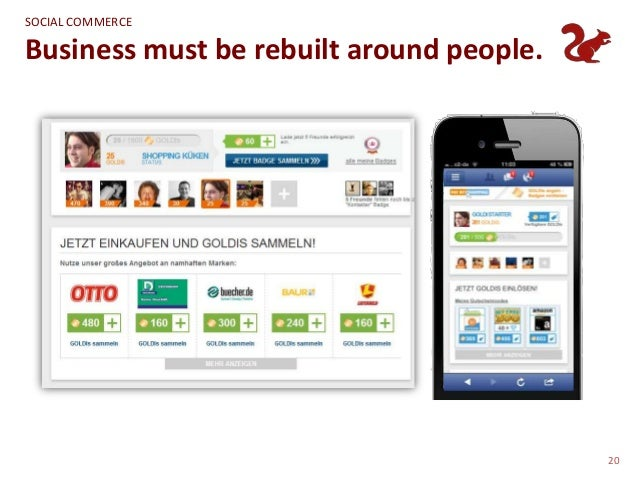 SOCIAL COMMERCEBusiness must be rebuilt around people.                                          20