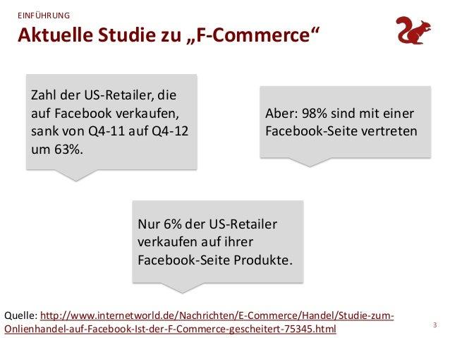 """EINFÜHRUNG  Aktuelle Studie zu """"F-Commerce""""     Zahl der US-Retailer, die     auf Facebook verkaufen,                     ..."""