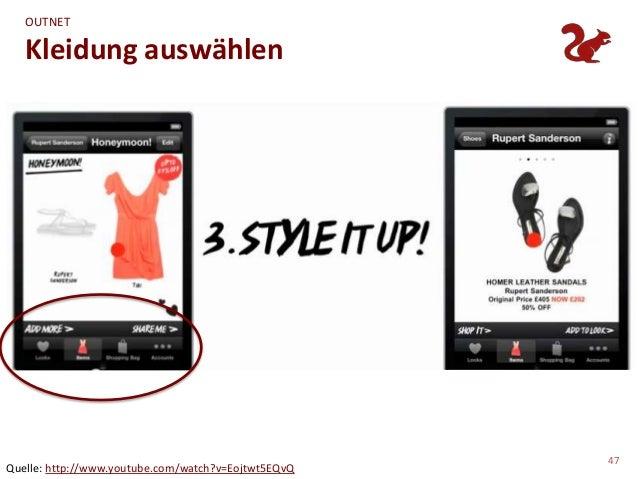 OUTNET   Kleidung auswählen                                                     47Quelle: http://www.youtube.com/watch?v=E...