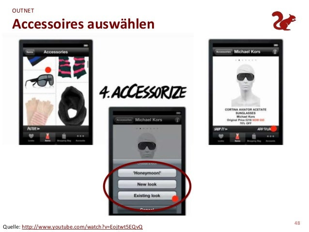 OUTNET   Accessoires auswählen                                                     48Quelle: http://www.youtube.com/watch?...