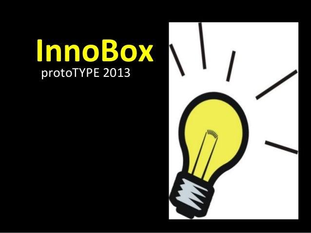InnoBoxprotoTYPE 2013