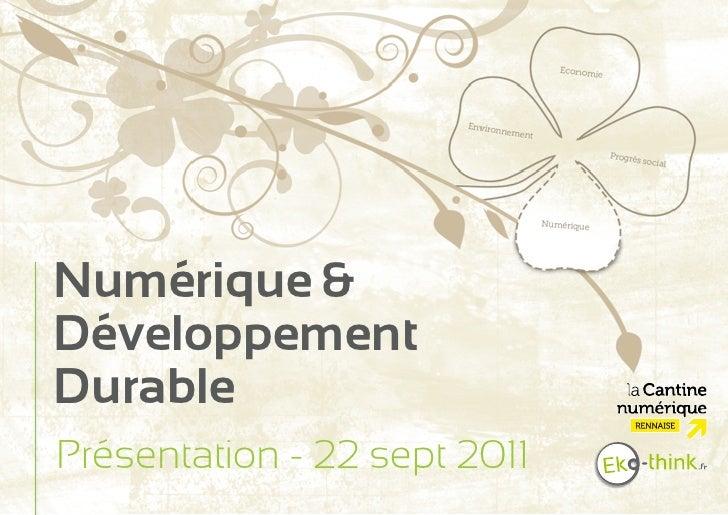 Numérique &DéveloppementDurablePrésentation - 22 sept 2011