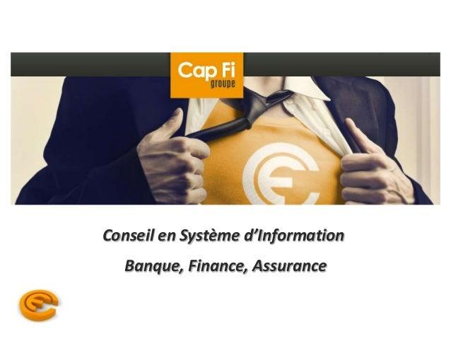 Conseil en Système d'Information  Banque, Finance, Assurance