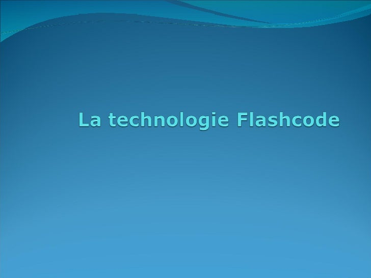Présentation cas flashcode   Slide 1