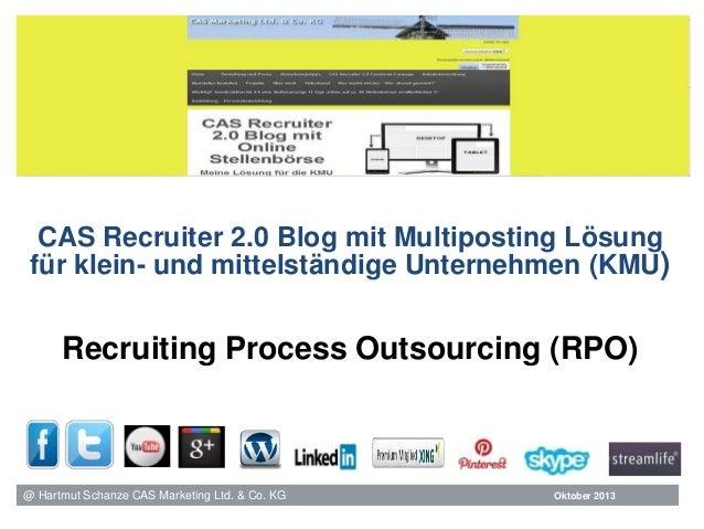 CAS Recruiter 2.0 Blog mit Multiposting Lösung für klein- und mittelständige Unternehmen (KMU)  Recruiting Process Outsour...