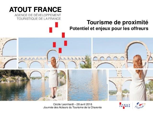 ATOUT FRANCE AGENCE DE DÉVELOPPEMENT TOURISTIQUE DE LA FRANCE ATOUT FRANCE AGENCE DE DÉVELOPPEMENT TOURISTIQUE DE LA FRANC...