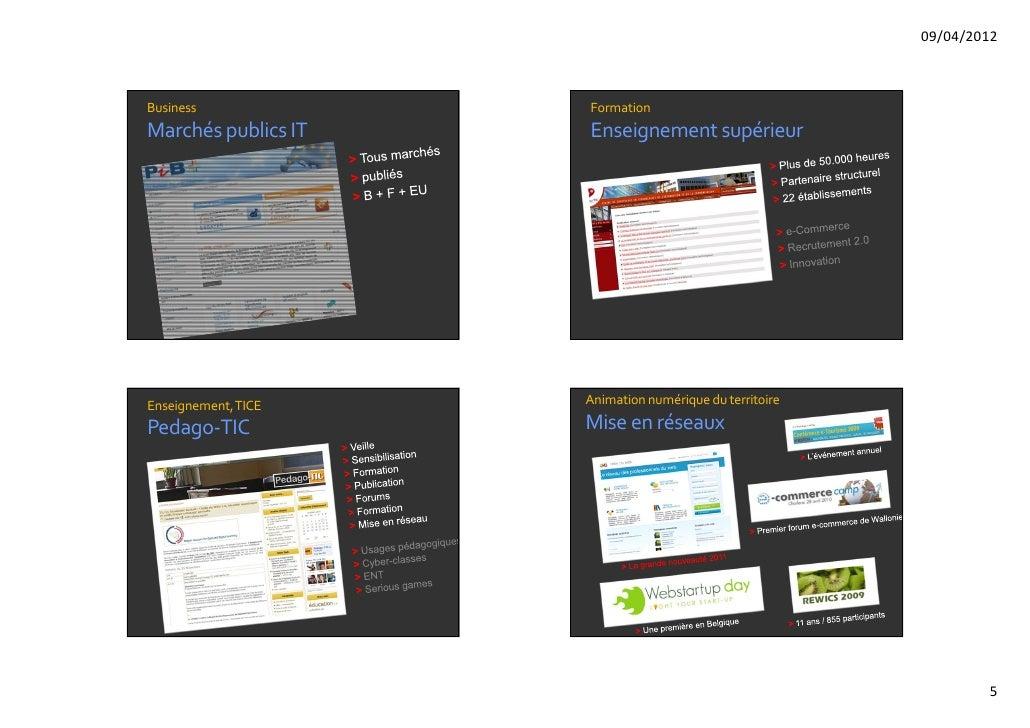 09/04/2012Business             FormationMarchéspublicsIT   EnseignementsupérieurEnseignement,TICE   Animationnumériqu...