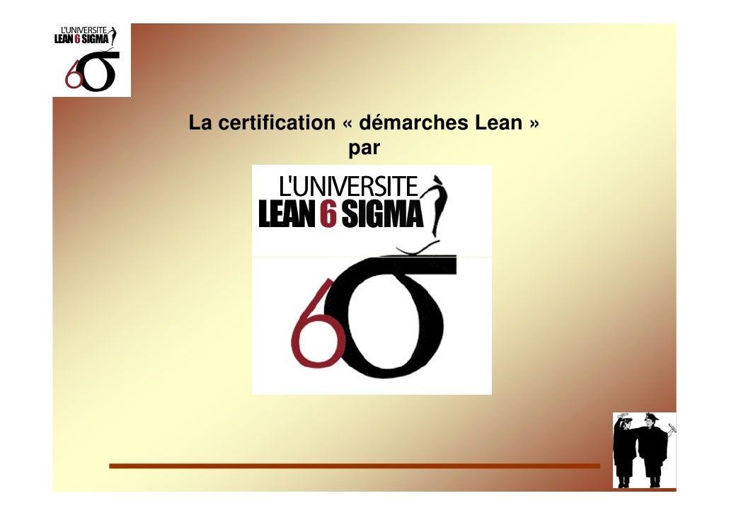 La certification « démarches Lean »                   par