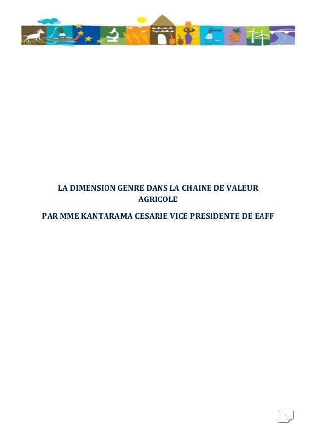 LA DIMENSION GENRE DANS LA CHAINE DE VALEUR AGRICOLE PAR MME KANTARAMA CESARIE VICE PRESIDENTE DE EAFF  1