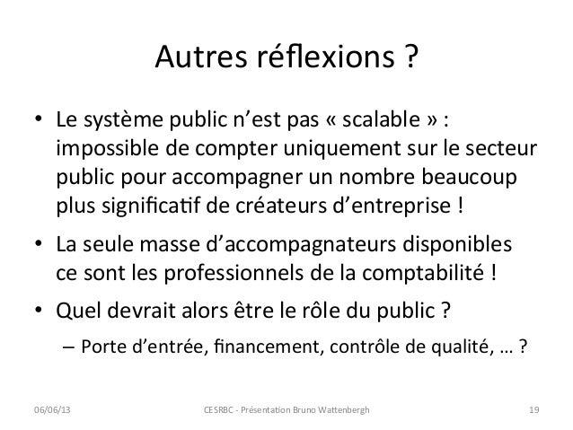 Autres réflexions ? • Le système public n'est pas « scalable » : impossible de compter uniqu...